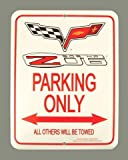 C6 Z06 2005-2013 Corvette Parking Only Sign