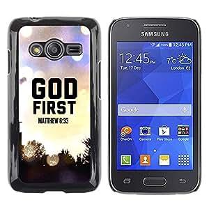 Be Good Phone Accessory // Dura Cáscara cubierta Protectora Caso Carcasa Funda de Protección para Samsung Galaxy Ace 4 G313 SM-G313F // BIBLE God First - Matthew 6:33
