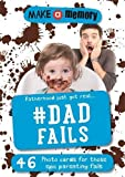 Make a Memory #Dad Fails: Fatherhood just got real... 46 photo cards for those epic parenting fails.
