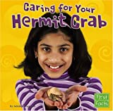Caring for Your Hermit Crab, Adele Richardson, 0736863885
