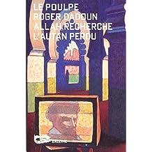 Allah recherche l'autan perdu (Le Poulpe t. 26) (French Edition)