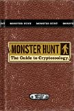 img - for Monster Hunt: The Guide to Cryptozoology book / textbook / text book