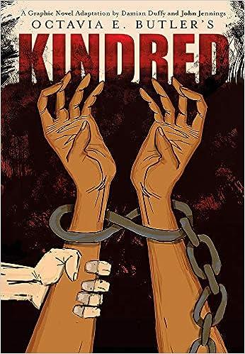 Amazon.com: Kindred: A Graphic Novel Adaptation (9781419709470): Duffy,  Damian, Butler, Octavia E., Jennings, John: Books