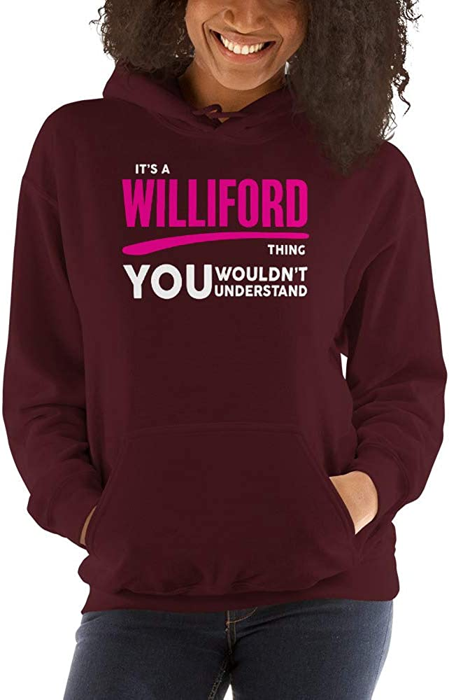 meken Its A WILLIFORD Thing You Wouldnt Understand PF