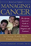 img - for Managing Cancer: The African American's Guide to Diagnosis, Prevention, and Treatment book / textbook / text book