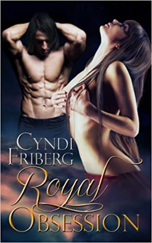 Royal Obsession by Cyndi Friberg
