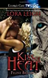 Kiss of Heat (Feline Breeds, Book 3)