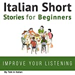 Italian Short Stories for Beginners |  Talk in Italian