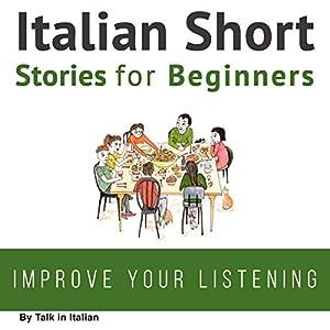 Italian Short Stories for Beginners Audiobook