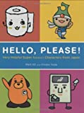 img - for Hello, Please! Very Helpful Super Kawaii Characters from Japan Paperback   September 6, 2007 book / textbook / text book
