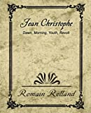 Jean-Christophe Dawn Morning Youth Revolt, Romain Rolland, 1594625409