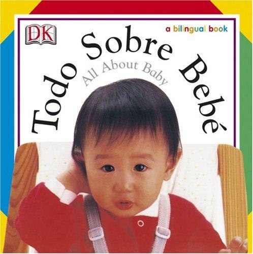 Read Online Todo Sobre Bebe / All About Baby pdf