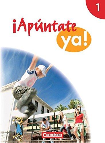 ¡Apúntate! - ¡Apúntate ya! - Differenzierende Schulformen: Band 1 - Schülerbuch