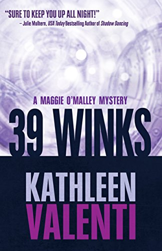 39 Winks (A Maggie O'Malley Mystery Book 2) by [Valenti, Kathleen]
