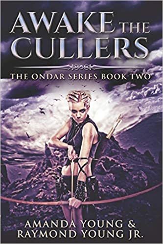 Awake the Cullers (History of Ondar Book 2)