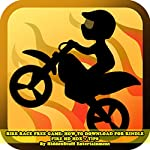 Bike Race Free Game: How to Download for Kindle Fire HD HDX + Tips | HIDDENSTUFF ENTERTAINMENT