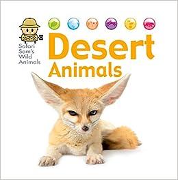 Desert animals safari sams wild animals david west desert animals safari sams wild animals david west 9781622670352 amazon books fandeluxe Gallery