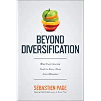 Beyond Diversification: What Every Investor Needs to Know About Asset Allocation