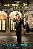 The Mysterious Affair at Styles, Agatha Christie, 149487136X