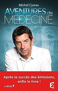 Aventures de médecine, Cymes, Michel