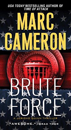 Brute Force (Jericho Quinn, #6) - Marc Cameron