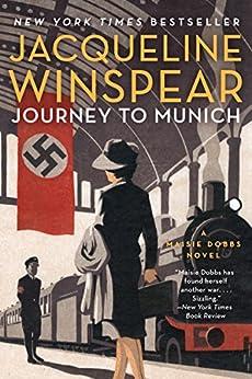 Journey to Munich: A Maisie Dobbs Novel by [Winspear, Jacqueline]