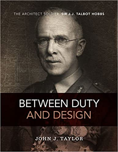 Descargar La Libreria Torrent Between Duty And Design: The Architect-soldier Sir J.j. Talbot Hobbs PDF Español