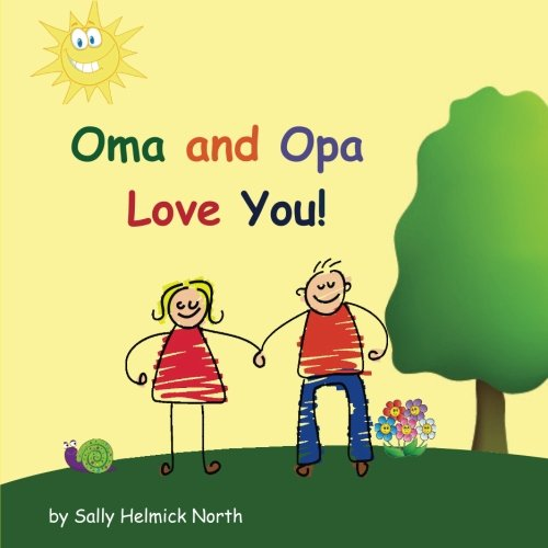 Oma and Opa Love You! (Sneaky Snail Stories)