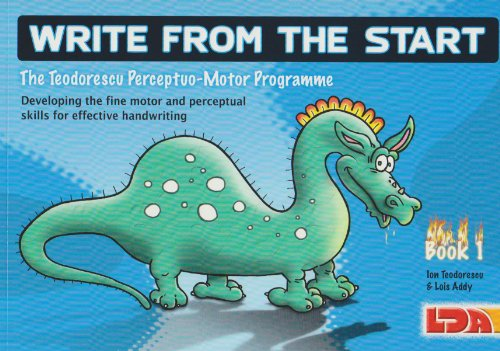 (Write from the Start : Unique Programme to Develop the Fine Motor and Perceptual Skills Necessary for Effective Handwriting)