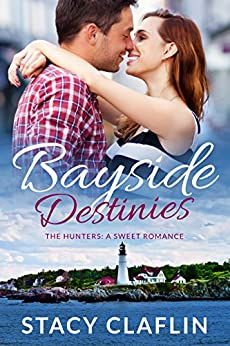 Bayside Destinies (The Hunters Book 9) by [Claflin, Stacy]