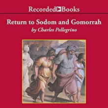 Return to Sodom and Gomorrah: Bible Stories from Archaeologists Audiobook by Charles Pellegrino Narrated by Richard M. Davidson