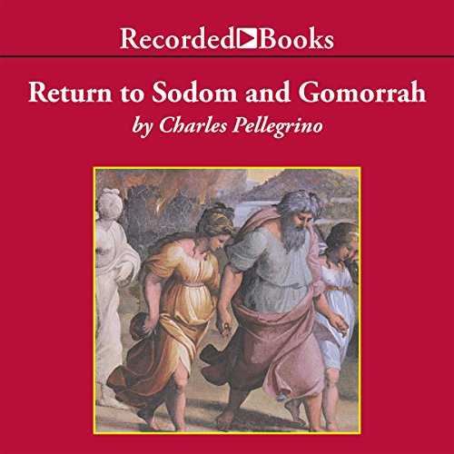 Return to Sodom and Gomorrah: Bible Stories from Archaeologists by Recorded Books