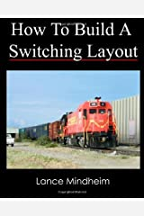 How To Build A Switching Layout by Lance Mindheim (2010-09-17) Paperback