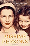 img - for Missing Persons: A Memoir book / textbook / text book