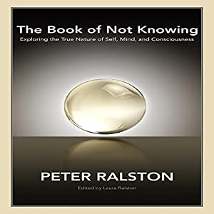 The Book of Not Knowing Audiobook