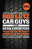 img - for Car Guys vs. Bean Counters: The Battle for the Soul of American Business book / textbook / text book