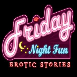 Friday Night Fun Audiobook