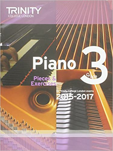 Piano 2015-2017: Grade 3: Pieces & Exercises (Piano Exam Repertoire)