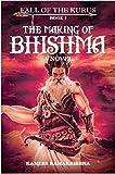 The Making of Bhishma - Fall of the Kurus