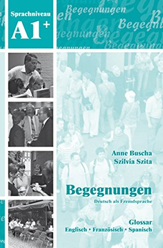 Begegnungen: Glossar A1+ (German Edition) pdf epub