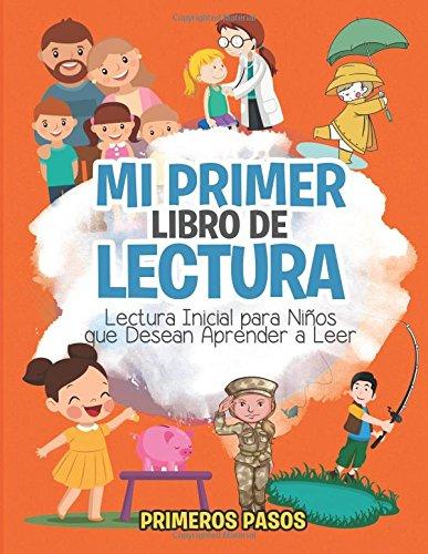 Mi Primer Libro de Lectura: Lectura Inicial para Niños que Desean Aprender a Leer (Spanish Edition) ebook