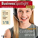 Business Spotlight Audio - Customer service. 1/2016: Business Englisch lernen - Kundenservice Hörbuch von div. Gesprochen von: div.