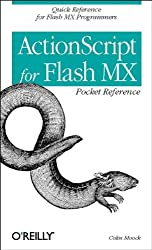 ActionScript for Flash MX Pocket Reference: Quick Reference for Flash MX Programmers (Pocket Reference (O'Reilly))