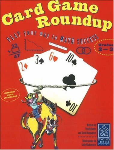 Card Game Roundup: Play Your Way to Math Success, Grades 3-5