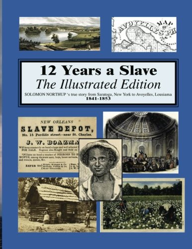 12 Years a Slave :  Illustrated