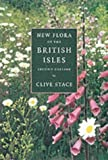 img - for New Flora of the British Isles by Clive Anthony Stace (1997-05-08) book / textbook / text book