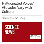 Hallucinated Voices' Attitudes Vary with Culture | Bruce Bower