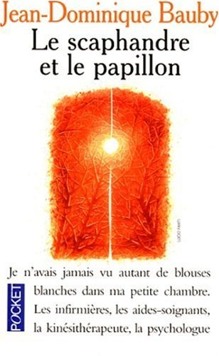Le Scaphandre Et Le Papillon (French Edition) by Jean-Dominique Bauby (1999-01-24)