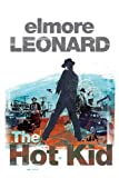 Front cover for the book The Hot Kid by Elmore Leonard