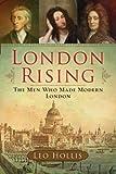 London Rising, Leo Hollis, 0802716326